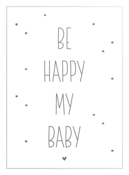 Bild BE HAPPY MY BABY